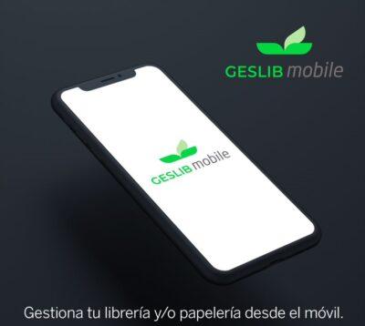 Geslib Mobile, la app que facilita la gestión de tu librería y/o papelería