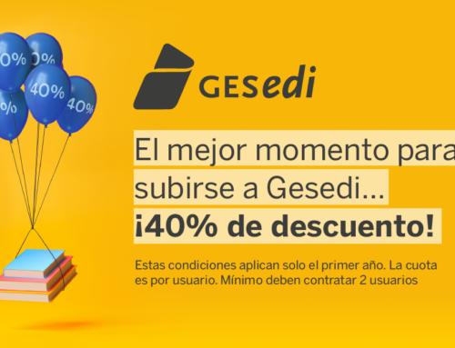 El mejor momento para subirse a Gesedi… ¡40% de descuento!